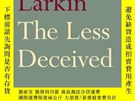 二手書博民逛書店The罕見Less DeceivedY255562 Philip Larkin Faber & Fab