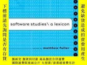 二手書博民逛書店Software罕見Studies-軟件研究Y436638 Matthew Fuller The Mit Pr