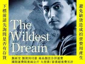 二手書博民逛書店The罕見Wildest DreamY256260 Peter Gillman Headline 出版200