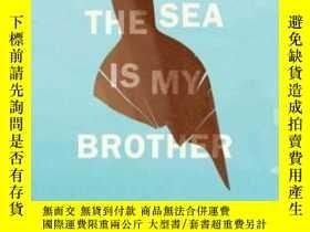 二手書博民逛書店The罕見Sea Is My BrotherY362136 Jack Kerouac Da Capo Pres