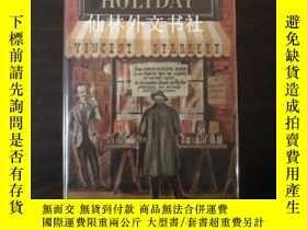 二手書博民逛書店【罕見】Bookman s Holiday: The Private Satisfactions of an In