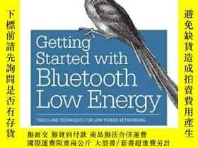 二手書博民逛書店Getting罕見Started With Bluetooth Low EnergyY364682 Kevin