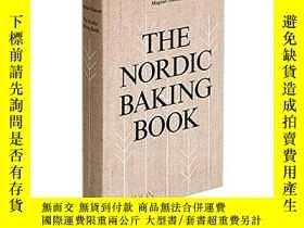 二手書博民逛書店The罕見Nordic Baking Book 北歐烘焙書 英文原版餐飲食譜Y335736 Magnus Ni