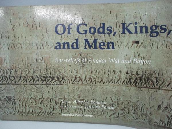 【書寶二手書T8/建築_DKU】Of Gods, Kings, and Men: Bas-Reliefs of Angkor Wat and Bayon_Albert Le Bonheur