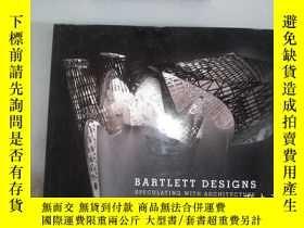 二手書博民逛書店Bartlett罕見Designs: Speculating with Architecture 裏面有水跡Y