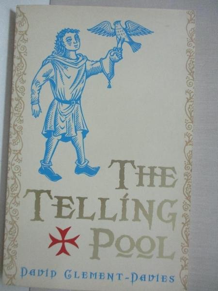【書寶二手書T2/原文小說_C36】The Telling Pool