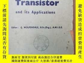 二手書博民逛書店the罕見junction transistor and its applications(P383)Y173