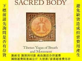 二手書博民逛書店Awakening罕見the Sacred Body: Tibetan Yogas of Breath and M