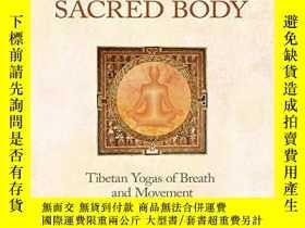 二手書博民逛書店Awakening罕見the Sacred Body: Tibetan Yogas of Breath and M