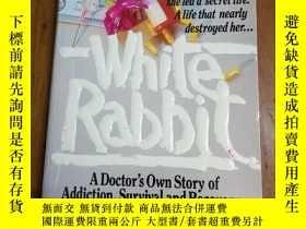 二手書博民逛書店White罕見Rabbit: A Doctor s Own St