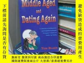 二手書博民逛書店middle罕見aged and dating againY23