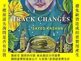 二手書博民逛書店Track罕見ChangesY256260 Sayed Kashua Grove Press 出版2020