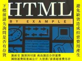 二手書博民逛書店HTML罕見BY EXAMPLE Ann Navarro &Todd Stauffer 英文版 品好 書品如圖 避