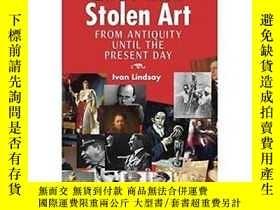 二手書博民逛書店The罕見History Of Loot And Stolen ArtY255562 Ivan Lindsay