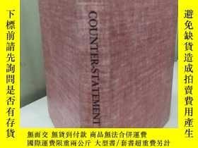 二手書博民逛書店Counter-Statement罕見【精裝原版, 佳】Y116