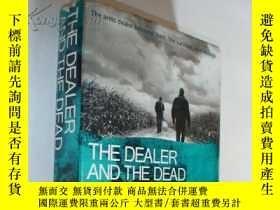 二手書博民逛書店THE罕見DEALER AND THE DEADY5919
