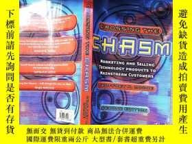 二手書博民逛書店Crossing罕見the Chasm:Marketing and Selling Technology Prod