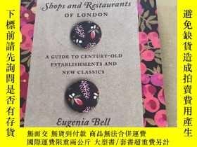 二手書博民逛書店The罕見Traditional Shops and Restaurants of LondonY412064