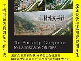 二手書博民逛書店【罕見】The Routledge Companion To Landscape StudiesY27248
