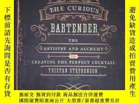 二手書博民逛書店The罕見Curious Bartender【精裝 具體見圖】對圖發貨Y10602 Tristan Steph