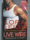 【書寶二手書T6/原文小說_OIV】Live Wire_Leigh, Lora