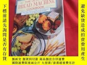 二手書博民逛書店THE罕見ULTIMATE BREAD MACHINE COOKBOOK終極面包機食譜Y179070 Shap
