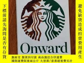 二手書博民逛書店Onward罕見How Starbucks Fought for Its Life without Losing