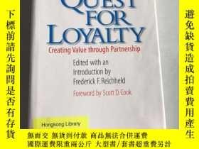 二手書博民逛書店The罕見Quest for Loyalty: Creating