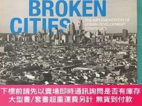 二手書博民逛書店fixing罕見broken cities 廢城再造Y269947 John Kromer Routledge