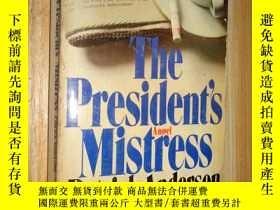 二手書博民逛書店英文原版:The罕見President s MistressY2