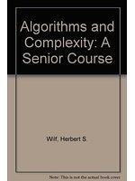 二手書博民逛書店 《Algorithms and complexity》 R2Y ISBN:013022054X│HerbertS.Wilf
