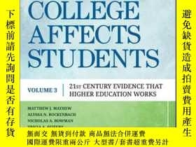 二手書博民逛書店How罕見College Affects Students: 21st Century Evidence that
