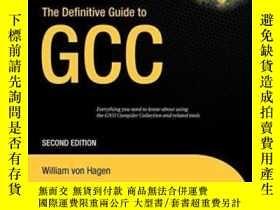 二手書博民逛書店The罕見Definitive Guide To GccY364682 William Von Hagen A