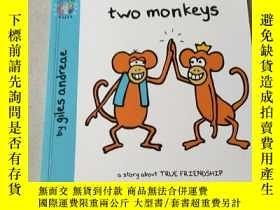 二手書博民逛書店two罕見monkeys:兩只猴子Y212829