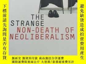 二手書博民逛書店The罕見Strange Non-death of Neo-li