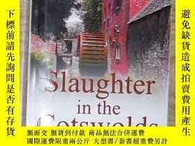 二手書博民逛書店英文原版罕見Slaughter in the Cotswolds