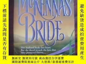 二手書博民逛書店McKenna s罕見Bride(情愛小說)Y85718 Jud