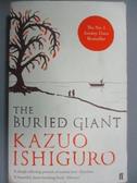【書寶二手書T7/語言學習_NPM】The Buried Giant_Kazuo Ishiguro