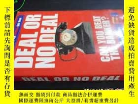 二手書博民逛書店DEAL罕見OR NO DEAL5919 不詳...