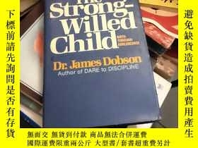 二手書博民逛書店the罕見strong-willed child【英文原版大32