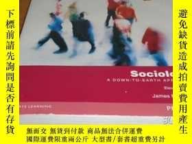 二手書博民逛書店Sociology:罕見A Down-To-Earth Appr