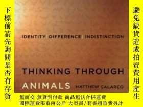 二手書博民逛書店Thinking罕見Through AnimalsY255562 Matthew Calarco Stanfo