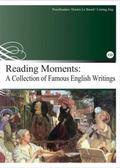 (二手書)Reading Moments: A Collection of Famous English Writings(25K彩圖..