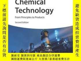 二手書博民逛書店Chemical罕見Technology: From Principles to Products, 2nd Ed