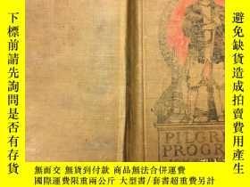 二手書博民逛書店The罕見Pilgrim s Progress 1905 布面精