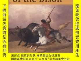 二手書博民逛書店The罕見Destruction Of The BisonY255562 Andrew C. Isenberg