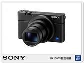 送收納包+充電組~ SONY DSC-RX100 VI (RX100 6,公司貨)RX100 M6 六代