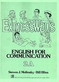 二手書博民逛書店 《Express Ways: English for Communication》 R2Y ISBN:0132983737│StevenJ.Molinsky
