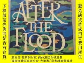 二手書博民逛書店AFTER罕見THE FLOOD (洪水過後)Y16695 P