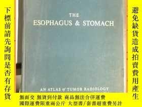 二手書博民逛書店英文書罕見the esophagus and stomach 食道和胃Y16354 詳情見圖片 詳情見圖片